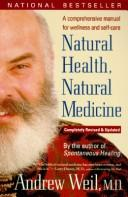 Cover of: Natural health, natural medicine | Andrew Weil