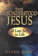 Cover of: The misunderstood Jesus