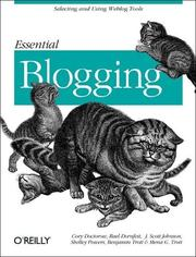 Cover of: Essential Blogging: Selecting and Using Weblog Tools