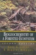 Cover of: Biogeochemistry of a forested ecosystem