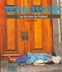 Cover of: Homelessness: can we solve the problem?