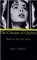 Cover of: The cinema of Québec