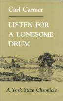 Listen for a lonesome drum by Carmer, Carl Lamson