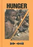 Cover of: Hunger | Scott Barbour, book editor, William Dudley, assistant editor.