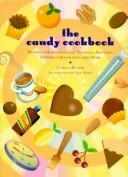 Cover of: The candy cookbook