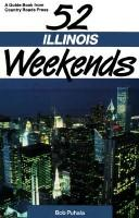 Cover of: 52 Illinois weekends