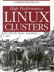 Cover of: High performance Linux clusters with OSCAR, Rocks, openMosix, and MPI | Joseph D. Sloan
