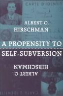 Cover of: A propensity to self-subversion