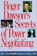 Cover of: Roger Dawson's secrets of power negotiating | Roger Dawson