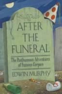 Cover of: After the funeral | Edwin Murphy