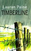 Cover of: Timberline | Lauran Paine