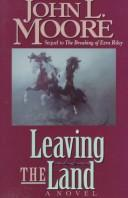 Cover of: Leaving the land