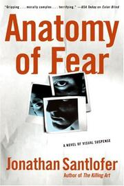 Cover of: Anatomy of Fear | Jonathan Santlofer