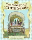 Cover of: The world of Little house