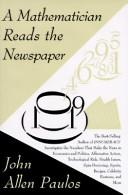 Cover of: A mathematician reads the newspaper | John Allen Paulos