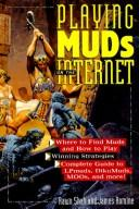 Playing MUDS on the Internet
