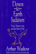 Cover of: Down-to-earth Judaism