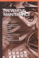 Cover of: Preventive maintenance