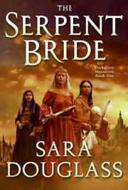 Cover of: The Serpent Bride (DarkGlass Mountain, Book 1)