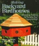 Cover of: Making backyard birdhouses