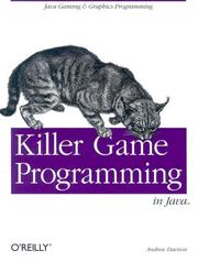 Cover of: Killer game programming in Java | Davison, Andrew.
