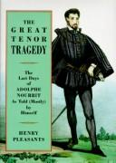 Cover of: The great tenor tragedy