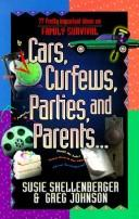 Cover of: Cars, curfews, parties, and parents