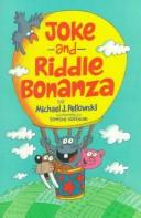 Cover of: Joke and riddle bonanza