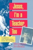 Cover of: Jesus, I'm a teacher, too