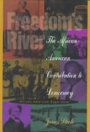 Cover of: Freedom's river: the African-American contribution to democrary