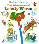 Cover of: The adventures of lowly worm