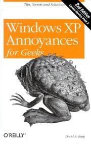 Cover of: Windows XP annoyances for geeks | David A. Karp