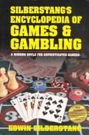 Cover of: Silberstang's encyclopedia of games & gambling