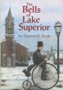Cover of: The bells of Lake Superior