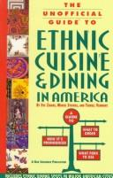 Cover of: unofficial guide to ethnic cuisine and dining in America | Eve Zibart