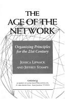 Cover of: The age of the network by Jessica Lipnack
