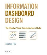 Cover of: Information Dashboard Design | Stephen Few