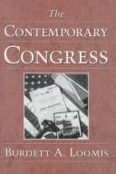 Cover of: The contemporary Congress | Burdett A. Loomis