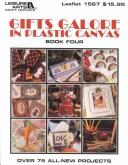 Cover of: Gifts galore in plastic canvas. |