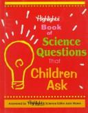 Cover of: Highlights book of science questions that children ask
