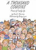 Cover of: A thousand cousins, poems of family life | David L. Harrison