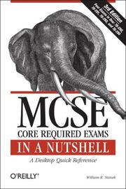 MCSE Core Required Exams in a Nutshell: The required 70