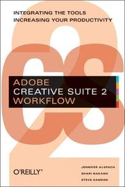 Cover of: Adobe Creative Suite 2 Workflow | Jennifer Alspach, Shari Nakano, Steve Samson