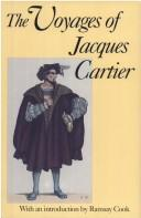 Cover of: The voyages of Jacques Cartier: published from the originals with translations, notes and appendices