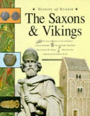 Cover of: The Saxons and Vikings (History of Britain)