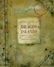 Cover of: The Unprecedented Discovery of the Dragon Islands | John Kelly