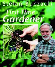 Cover of: First Time Gardener by Stefan Buczacki