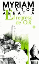 Cover of: El regreso de O.R