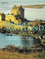 Cover of: Heritage of Scotland: a cultural history of Scotland & its people