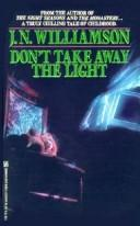 Cover of: Don't take away the light